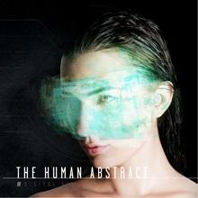 DIGITAL VEIL/THE HUMAN ABSTRACT