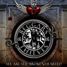 WE ARE THE BROKENHEARTED/BEGGARS & THIEVES