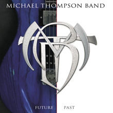 FUTURE PAST/MICHAEL THOMPSON BAND
