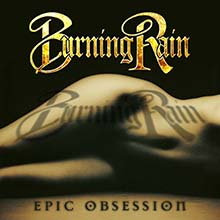 EPIC OBSESSION/BURNING RAIN
