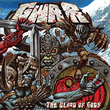 THE BLOOD OF GODS/GWAR