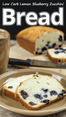 Low Carb Lemon Blueberry Zucchini Bread
