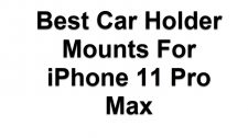 Car Holder Mounts For iPhone 11 Pro Max