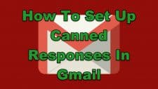 How To Set Up Canned Responses In Gmail