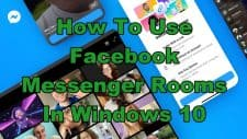 How To Use Facebook Messenger Rooms In Windows 10