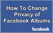 Change Privacy of Facebook Albums
