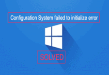 Configuration System Failed To Initialize
