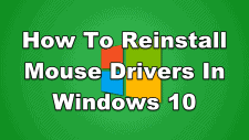 How To Reinstall Mouse Drivers In Windows 10