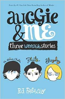 Auggie & Me- Three Wonder Stories