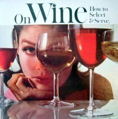Wine Terms: Wine Words - Wine Magazine Serve and Select