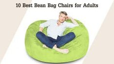 10 Best Bean Bag Chairs for Adults