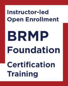 Instructor-led Open Enrollment BRMP Foundation Certification Training Course