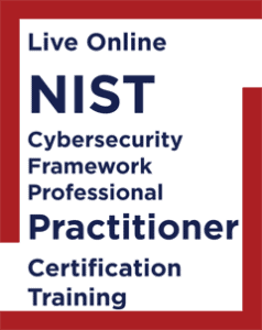 NIST Cybersecurity Framework Professional Practitioner