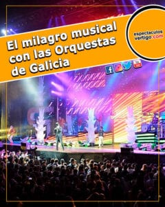 El-milagro-musical-con-las-orquestas-de-Galicia