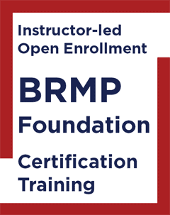 Instructor-led Open Enrollment BRMP Foundation Certification Training Course