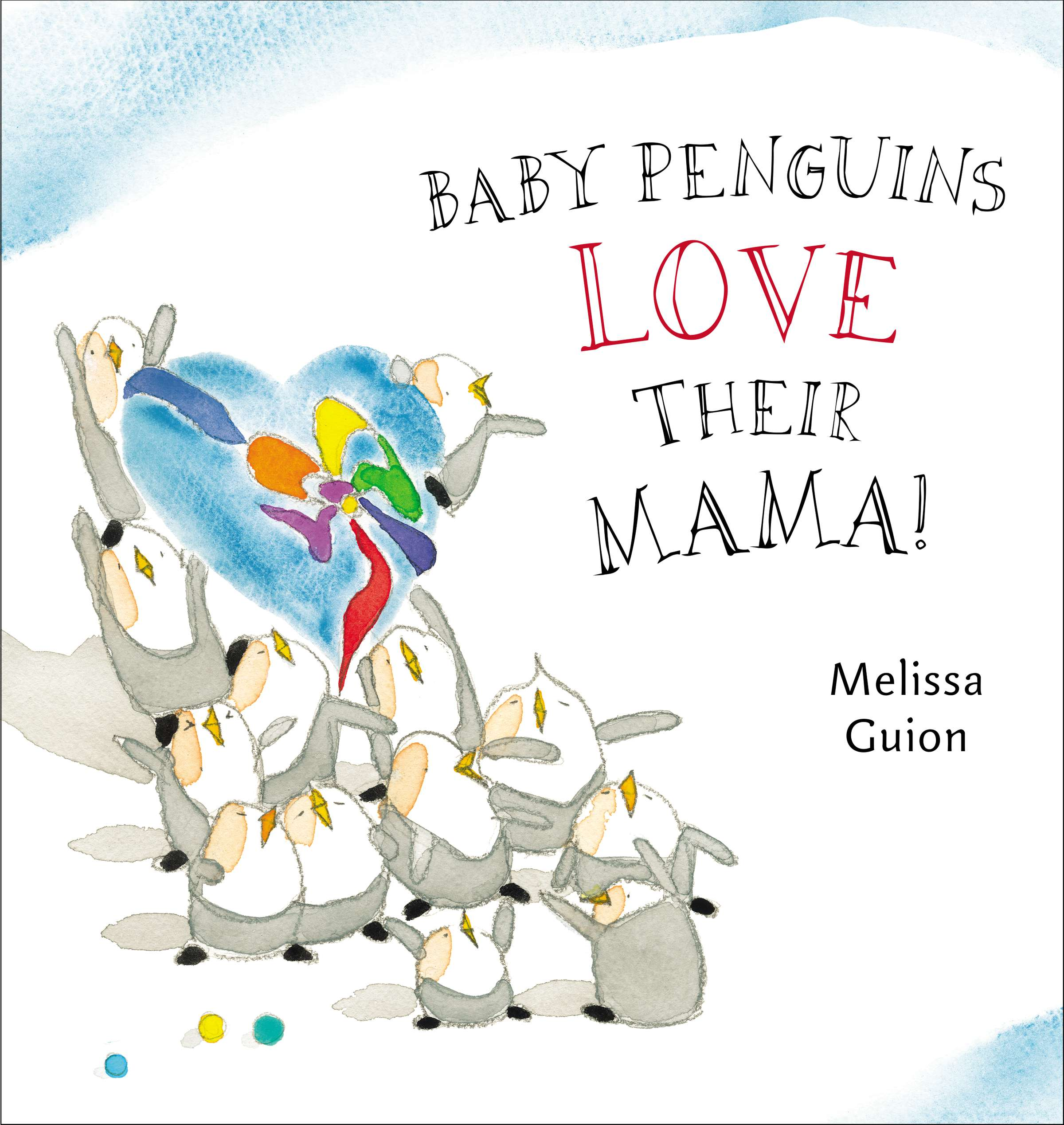 Baby Penguins Love their Mama cover