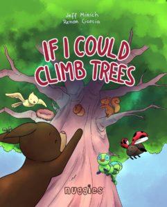 If I Could Climb Trees Nuggies 5
