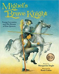 Miguel's Brave Knight- Young Cervantes and His Dream of Don Quixote