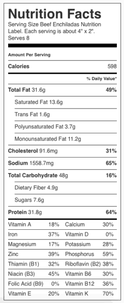 "Beef Enchiladas Nutrition Label. Each serving is about 4"" x 2""."