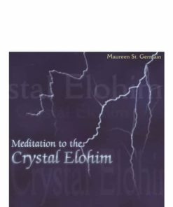 Meditation to the Crystal Elohim