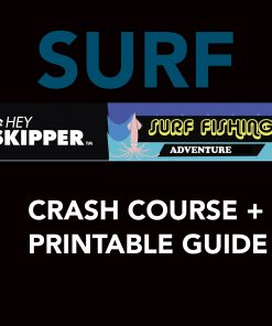 Hey Skipper Surf Fishing Crash Course PDF