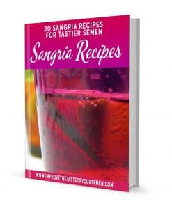 sangria recipes for tastier semen