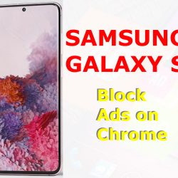 how to block ads on galaxy s20 chrome browser