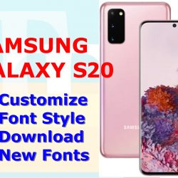 how to download new fonts on galaxy s20