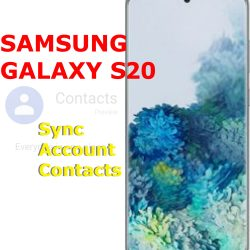 how to sync account contacts on galaxy s20