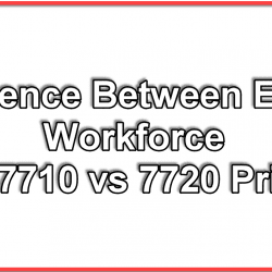 WF 7710 vs 7720