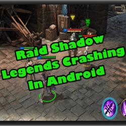 Raid Shadow Legends Crashing In Android