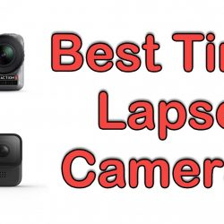 Best Time Lapse Cameras