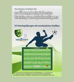 Fussballübungen Spielintelligenz für dein Fußballtraining - 20 Übungsbeispiele zum Training von Spielintelligenz - Paket 04 - 1