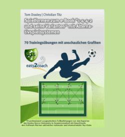 Spielformen 4-4-2 Fußball Übungen für dein Fußballtraining - Spielformen zum E-Book 1-4-4-2 und seine Varianten mit Alternativspielsystem