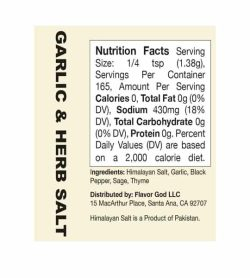 Nutrition facts and ingredients panel of Flavor God Seasonings Garlic and Herb Salt