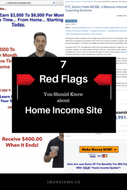 Is the Home Income Site a scam?. It appears to be using deceptive practices and there are some red flags I am want to make you aware of.