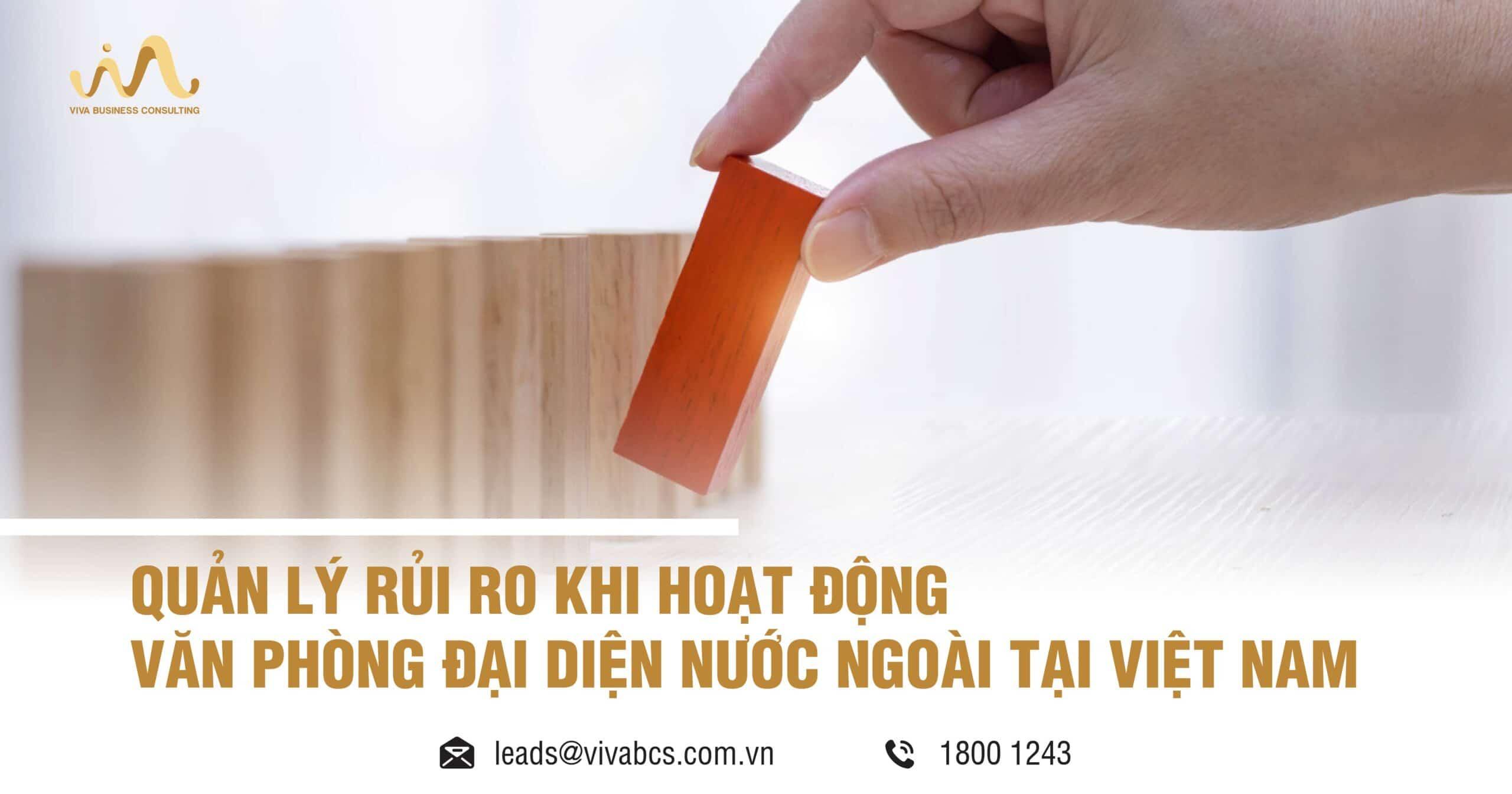 Quản lý rủi ro khi hoạt động văn phòng đại diện tại Việt Nam