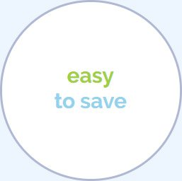 Easy to Save