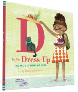 D Is for Dress Up- The ABC's of What We Wear