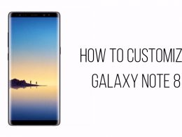 How To Customize Galaxy Note 8