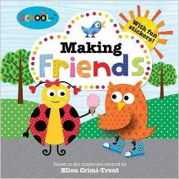 Schoolies: Making Friends By Ellen Crimi-Trent, Roger Priddy