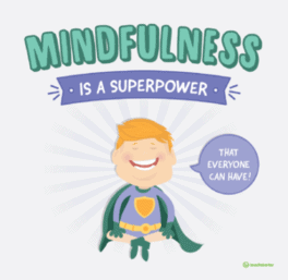 mindfulness is a superpower