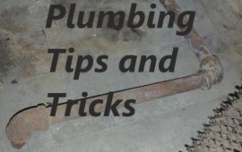 Plumbing Tips and tricks