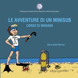 Le avventure di un minisub - corso di miniara