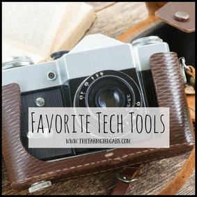 Favorite Tech Tools from The Farm Girl Gabs.