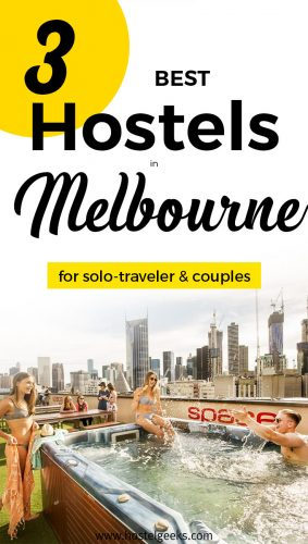 BEST Hostels in Melbourne for solo travellers, couples, backpackers