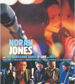 Norah Jones And The Handsome Band - Live In 2004 (DVD-V, PAL)