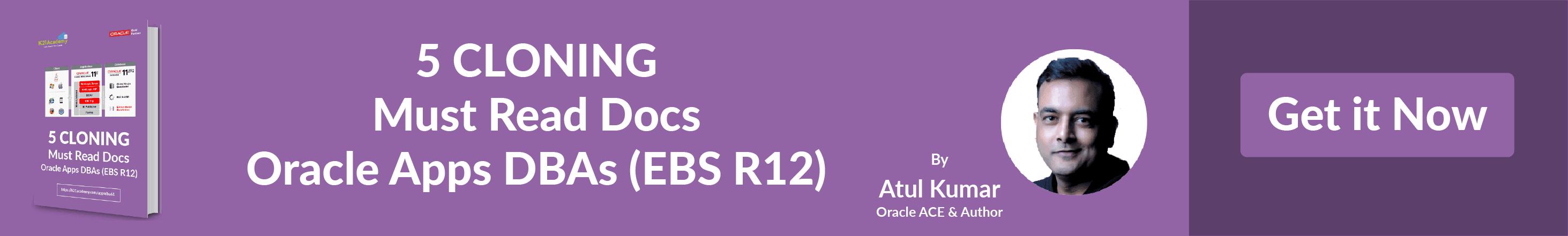 Oracle EBS (R12): 5 cloning must read docs