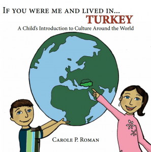 If You Were Me and Lived in Turkey by Carole P. Roman
