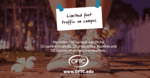 In an abundance of caution and in order to mitigate the potential spread of COVID-19, Oconee Fall Line Technical College (OFTC) requests limited foot-traffic on its campuses